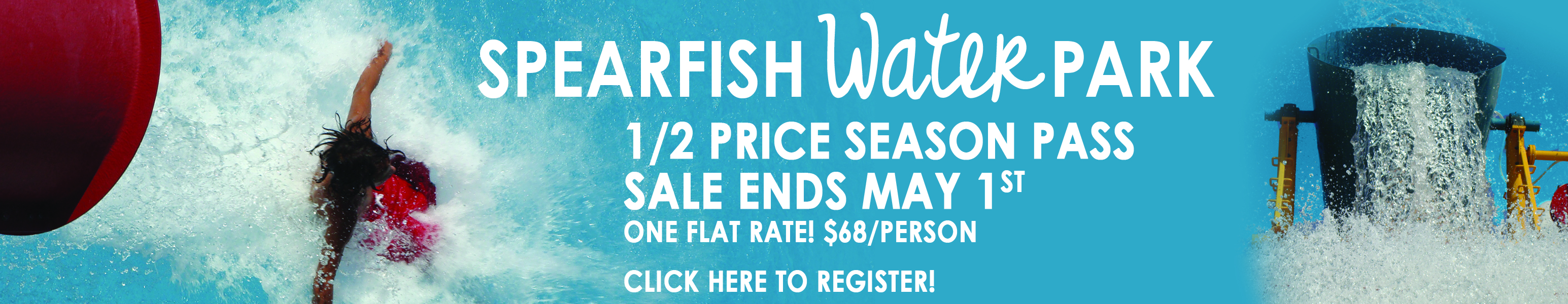 Half Price Water Park Pass Sale. Click here to register
